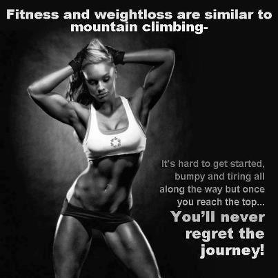 Fitness & weight Loss are similar to mountain climbing...
