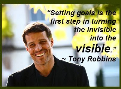 tony-robbins-setting-goals-is-the-first-step-in-turning-the-invisible-into-the-visible1